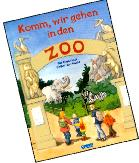 Komm, wir gehen in den Zoo