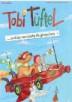 Tobi Tüftel ... und die verrückte Flugmaschine